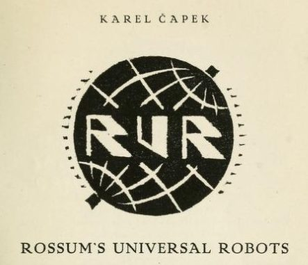 "Title page of Karel Capek play ""Rossums Universal Robots"""