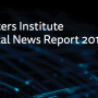 Digital News Report 2017